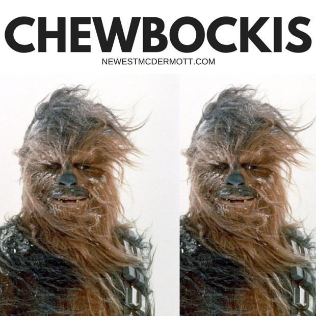 CHEWBOCKIS